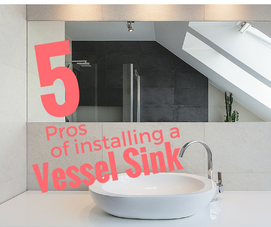 5 pros of installing a vessel sink for How to install vessel sink